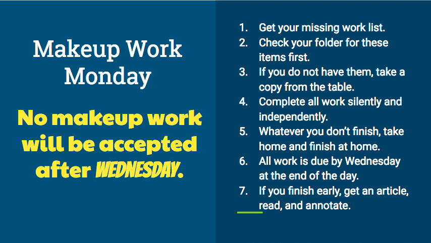 Make-up work instructions ppt